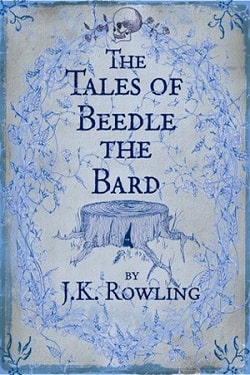 The Tales of Beedle the Bard (Hogwarts Library 3) by J.K. Rowling