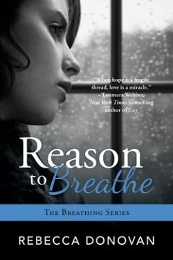 Reason to Breathe (Breathing 1) by Rebecca Donovan