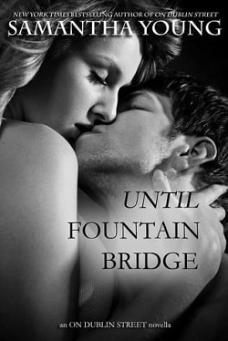 Until Fountain Bridge (On Dublin Street 1.5) by Samantha Young