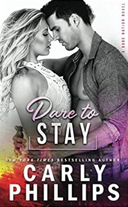 Dare to Stay (Dare Nation 4) by Carly Phillips