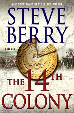 The 14th Colony (Cotton Malone 11) by Steve Berry