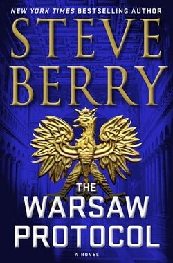 The Warsaw Protocol (Cotton Malone 15) by Steve Berry