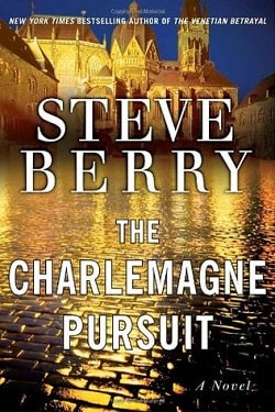 The Charlemagne Pursuit (Cotton Malone 4) by Steve Berry