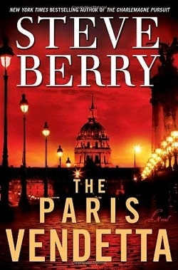 The Paris Vendetta (Cotton Malone 5) by Steve Berry