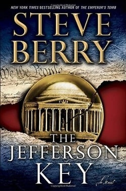 The Jefferson Key (Cotton Malone 7) by Steve Berry