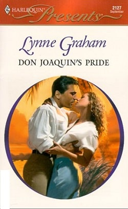 Don Joaquin's Pride by Lynne Graham