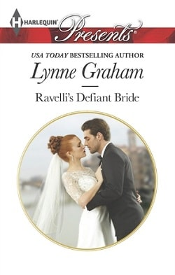 Ravelli's Defiant Bride by Lynne Graham