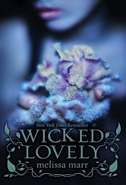 Wicked Lovely (Wicked Lovely 1) by Melissa Marr