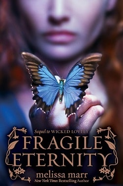 Fragile Eternity (Wicked Lovely 3) by Melissa Marr