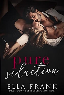 Pure Seduction (Chamberlin Brothers 1) by Ella Frank