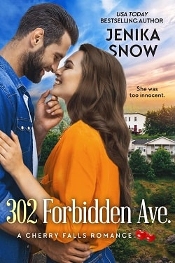 302 Forbidden Ave. (A Cherry Falls Romance) by Jenika Snow