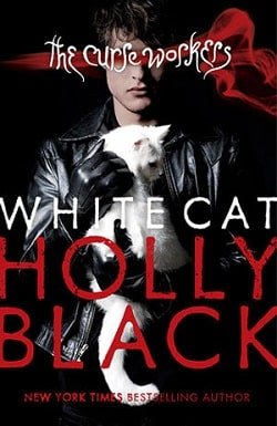 White Cat (Curse Workers 1) by Holly Black