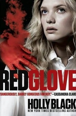 Red Glove (Curse Workers 2) by Holly Black