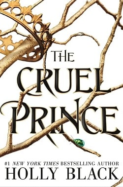 The Cruel Prince (The Folk of the Air 1) by Holly Black