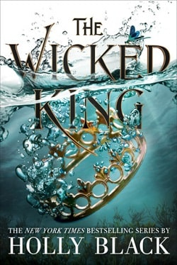 The Wicked King (The Folk of the Air 2) by Holly Black