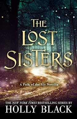 The Lost Sisters (The Folk of the Air 1.5) by Holly Black