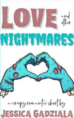 Love and other Nightmares by Jessica Gadziala