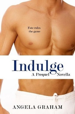 Indulge (Harmony 0.5) by Angela Graham