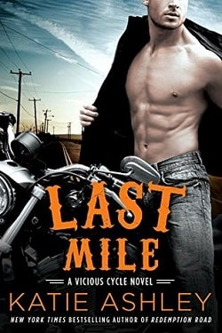 Last Mile (Vicious Cycle 3) by Katie Ashley