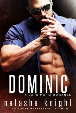 Dominic (Benedetti Brothers 2) by Natasha Knight