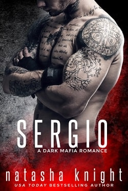 Sergio (Benedetti Brothers 3) by Natasha Knight