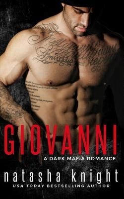 Giovanni (Benedetti Brothers 4) by Natasha Knight