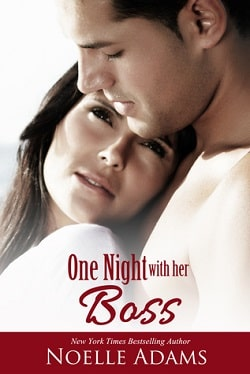 One Night With Her Boss by Noelle Adams