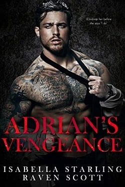 Adrian's Vengeance (Mafia Heirs 1) by Isabella Starling