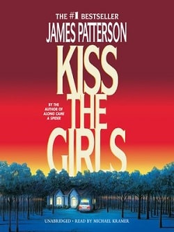 Kiss the Girls (Alex Cross 2) by James Patterson