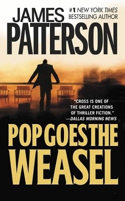 Pop Goes the Weasel (Alex Cross 5) by James Patterson