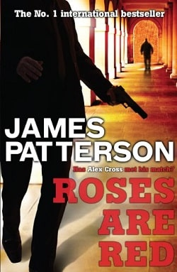 Roses Are Red (Alex Cross 6) by James Patterson