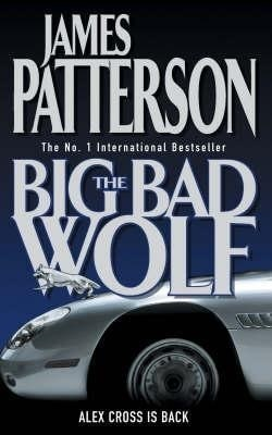 The Big Bad Wolf (Alex Cross 9) by James Patterson