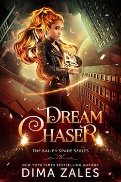 Dream Chaser (Bailey Spade 3) by Anna Zaires