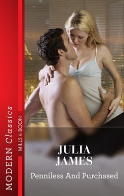 Penniless and Purchased by Julia James