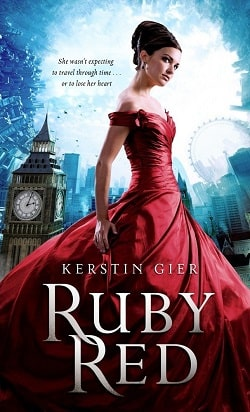 Ruby Red (The Ruby Red Trilogy 1) by Kerstin Gier