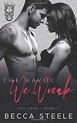 The Havoc We Wreak (The Four 3) by Becca Steele