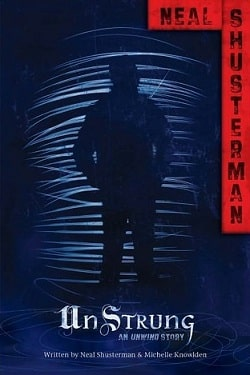 UnStrung (Unwind Dystology 1.5) by Neal Shusterman