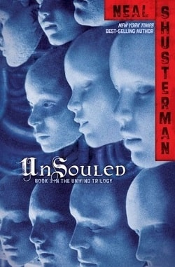 UnSouled (Unwind Dystology 3) by Neal Shusterman