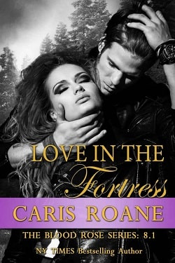 Love in the Fortress (The Blood Rose 8.10) by Caris Roane
