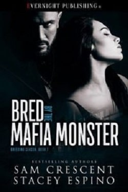 Bred by the Mafia Monster by Sam Crescent, Stacey Espino