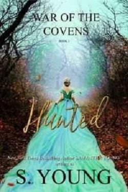 Hunted (War of the Covens 1) by Samantha Young